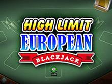 В интернет-казино автомат High Limit European Blackjack